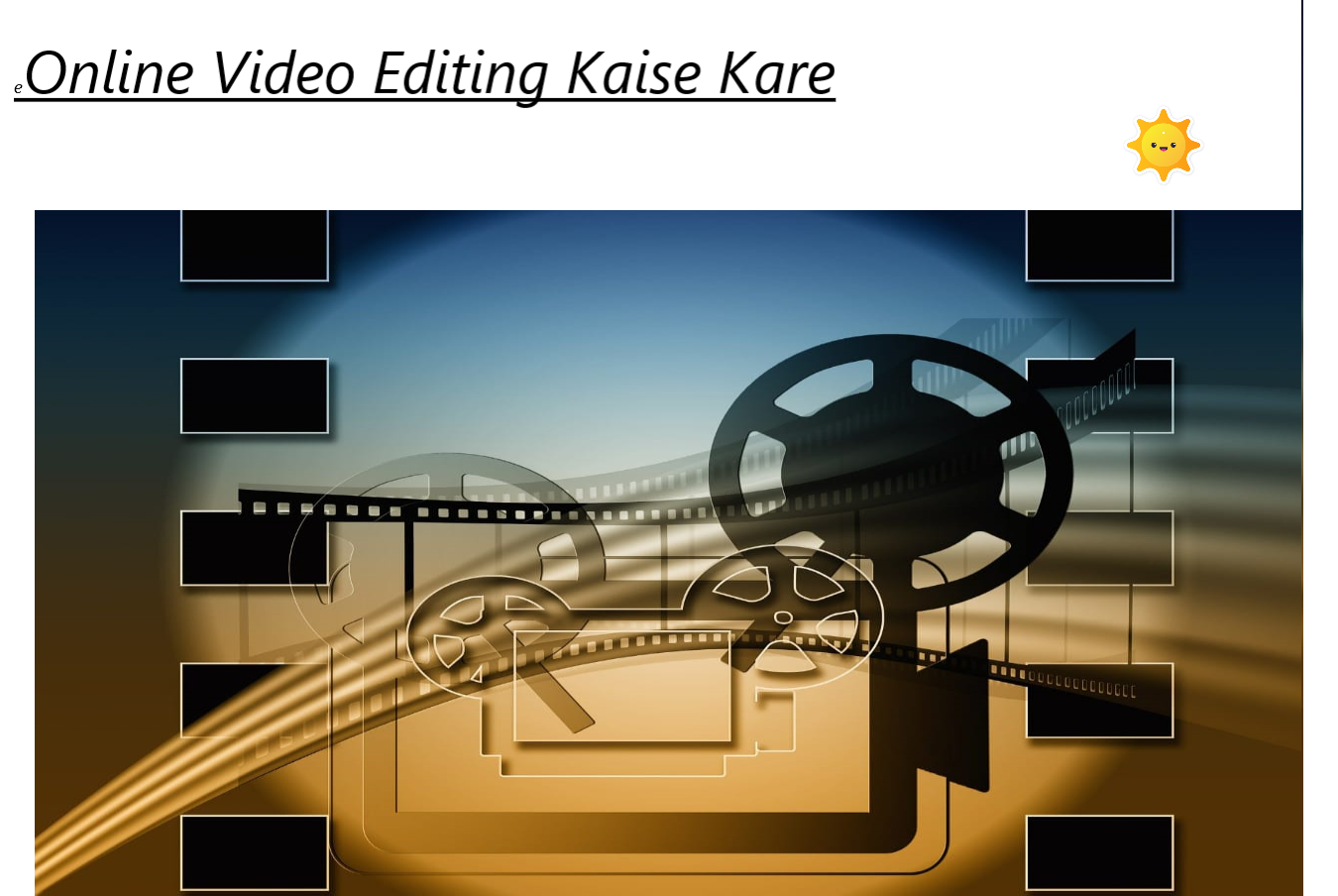 Online Video Editing Kaise Kare In Hindi बिना किसी सोफ्टवेयर