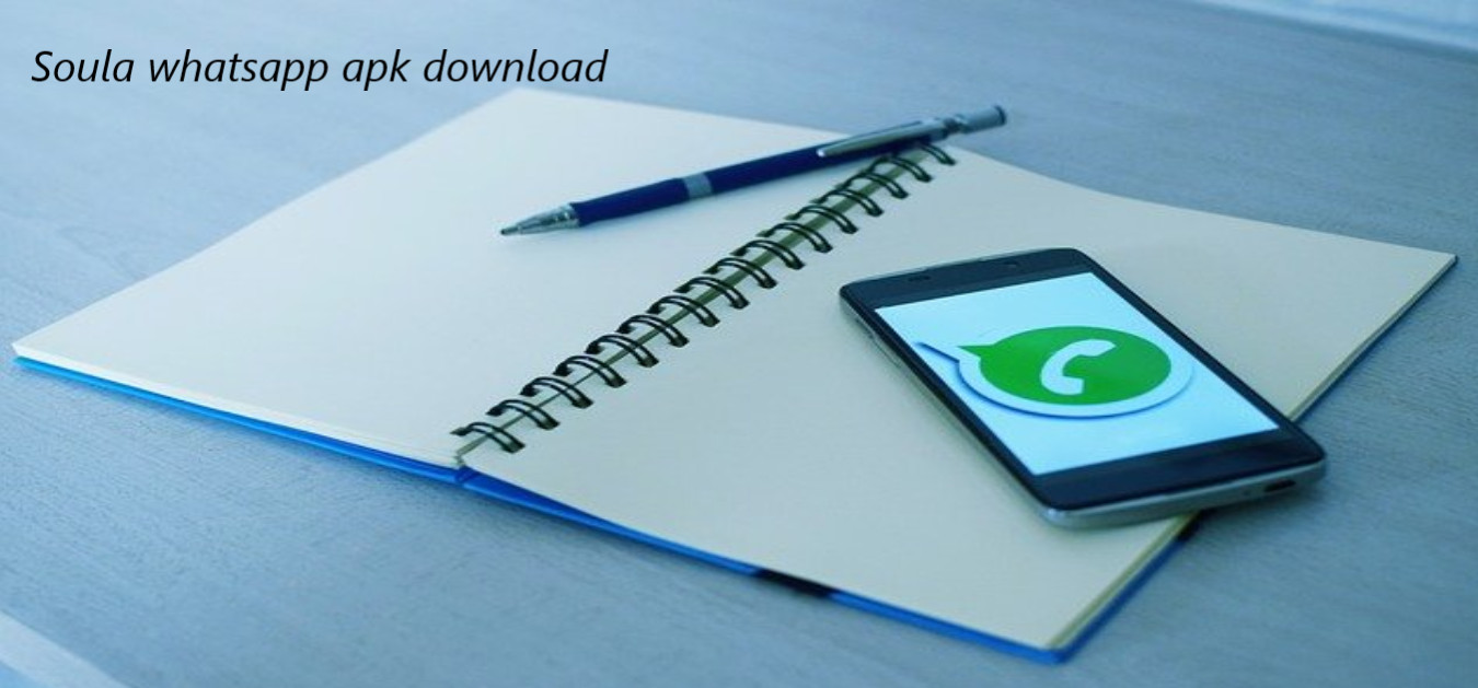 Soula whatsapp apk download v6.40 {Updated Version} in 2021